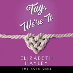 Tag, We're It by Elizabeth Hayley