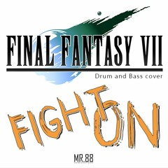 Final Fantasy VII - Fight On D&B Cover