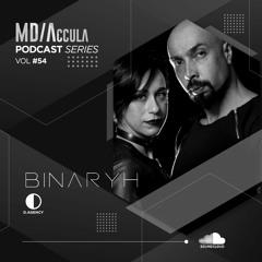 MDAccula Podcast Series vol#54 - Binaryh