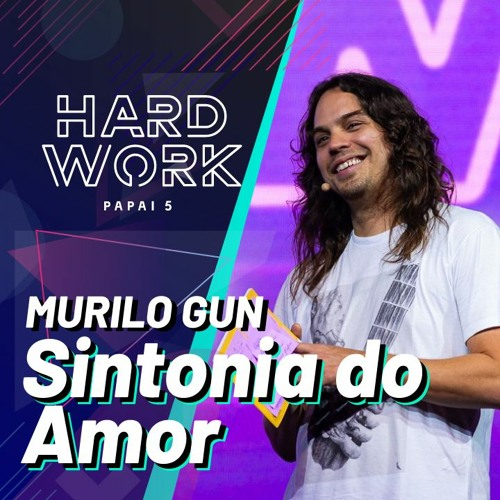 "#333 - Palestra ""Sintonia do Amor"" @ Hardwork Papai 5"