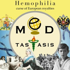 Ep. 6 | ฮีโมฟีเลีย ราชโรคของราชวงศ์ยุโรป