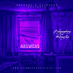 Answers-Brbgangdeezy ft $kinnyPurp