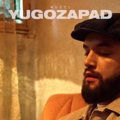 NUCCI - YUGOZAPAD (OFFICIAL JUZNI VETAR 2 SOUNDTRACK)