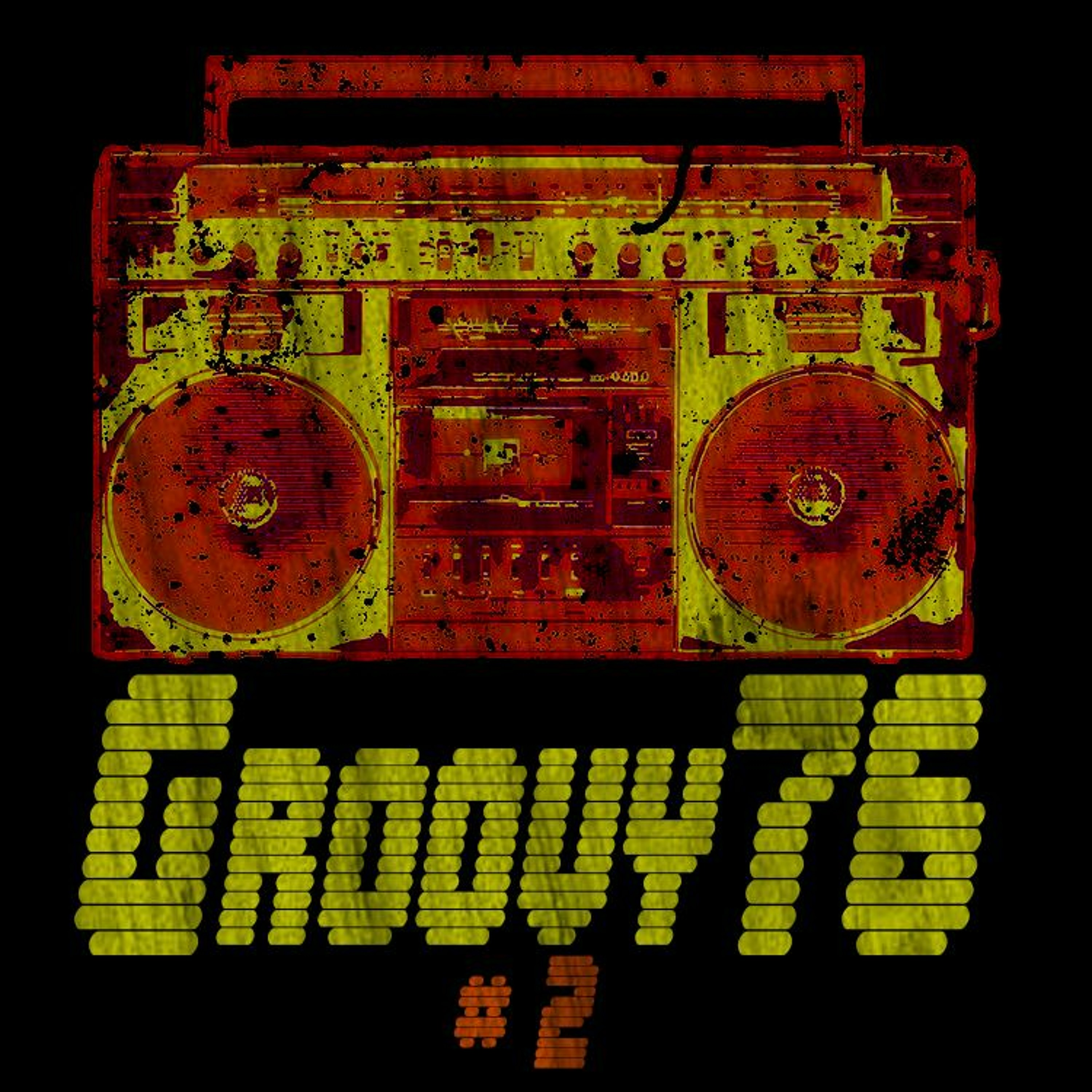 FAMILY PLAYLIST - GROOVY 76 #2
