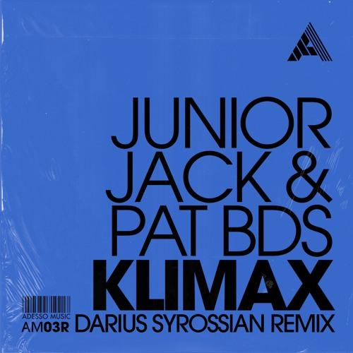 Junior Jack & Pat BDS - Klimax (Darius Syrossian Remix)