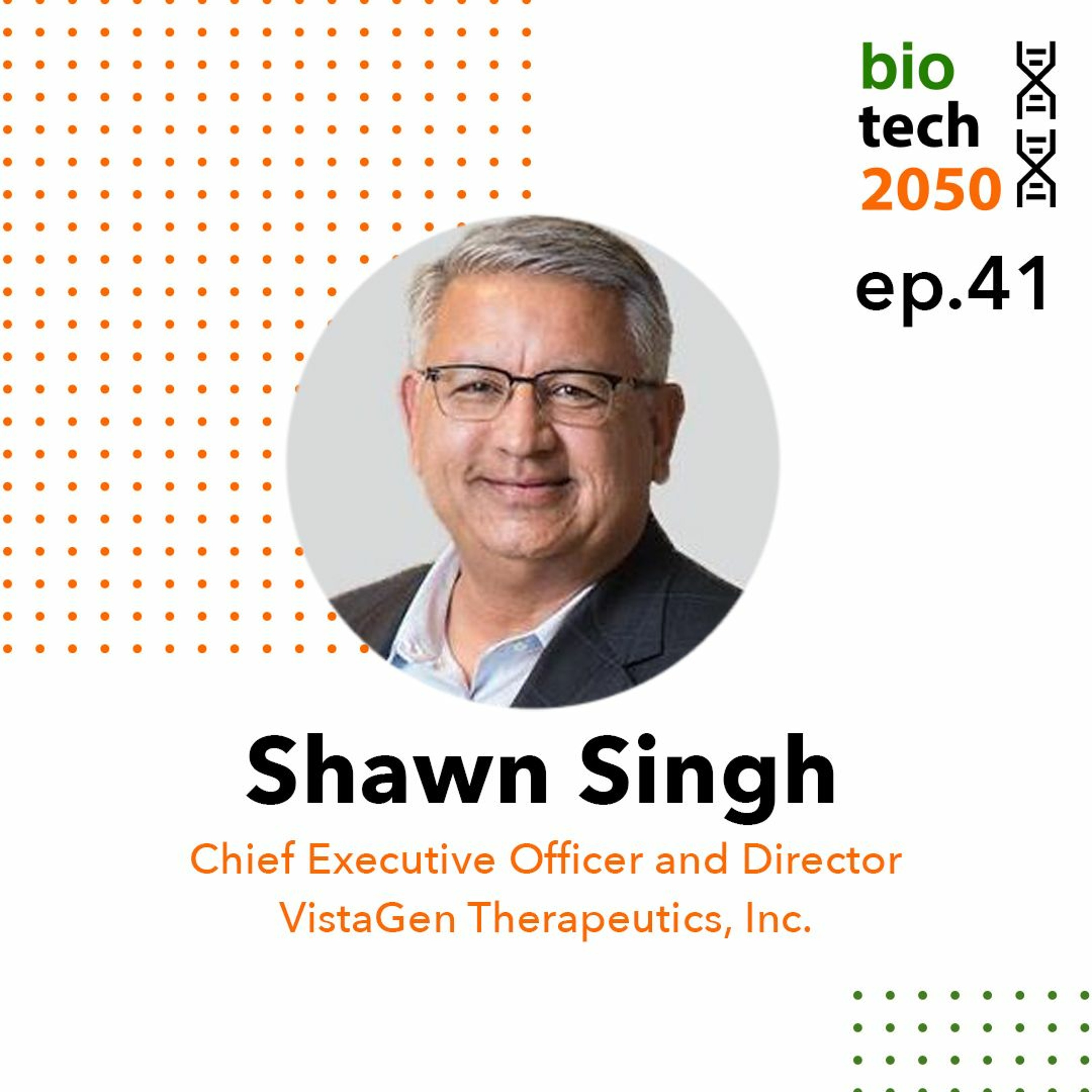 41. Tackling the mental health pandemic, Shawn Singh, CEO, VistaGen Therapeutics