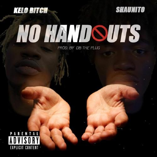 Kelo x Shaunito - No Handouts