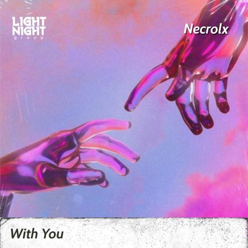 NECROLX - With You