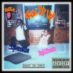 Run it up ft.K3MX