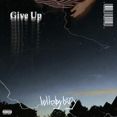 Give Up (prod. Taurs & IOF)