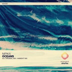 Nipika - Oceans (Original Mix) [ESH258]