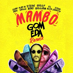 Steve Aoki Ft Willy William X VARIOS - MAMBO ( Dj GomEda Remix ) COPYRIGHT