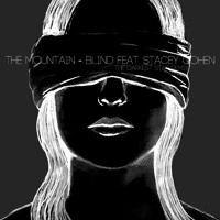 The Mountain - Blind feat. Stacey Cohen (The Darkest Star Remix)