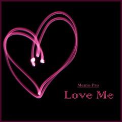 Memo Pro - Love Me