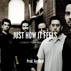 "Linkin Park Type Beat ""Just How It Feels"" | Rap Rock Instrumental(Prod. AyyBull!)"