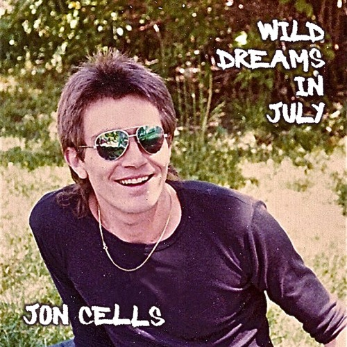 Jon Cells - Wild Dreams in July [Remixed by Robert Margouleff and Zeus]