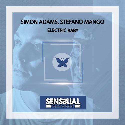 Simon Adams, Stefano Mango - Electric Baby (Original Mix)