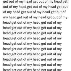 GET OUT OF MY HEAD (Instrumental)