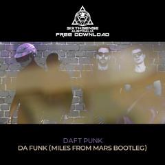 FREE DOWNLOAD: Daft Punk - Da Funk (Miles From Mars Bootleg)