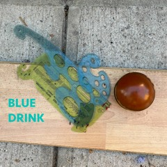 Blue Drink Episode 38