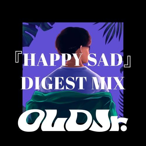 OLD Jr. / HAPPY SAD DIGEST MIX
