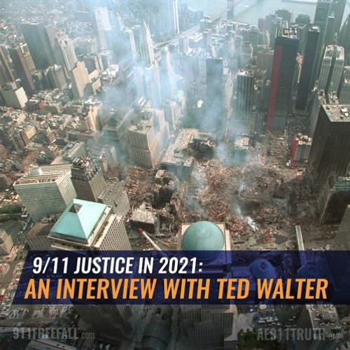 9/11 Justice in 2021: An Interview with Ted Walter