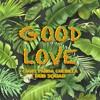 Download Giant Panda Guerilla Dub Squad - Good Love Mp3