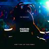 Can't Feel My Face (Martin Garrix Remix)