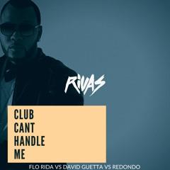 Flo Rida vs David Guetta vs Redondo - Club Can't Handle Me (Rivas Future House Bootleg) CK Exclusive