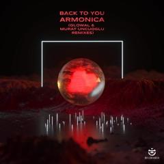 Armonica Feat. Flu - Back To You (Murat Uncuoglu Remix) [EKLEKTISCH]