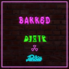 Bakked (ft. Rivibes)