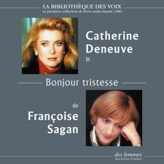 Bonjour tristesse, de Françoise Sagan, lu par Catherine Deneuve
