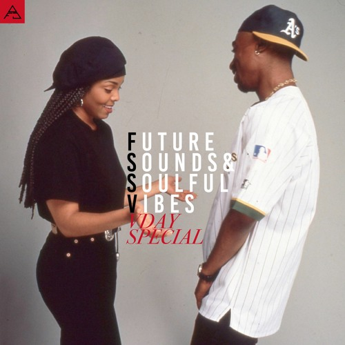 FUTURE SOUNDS & SOULFUL VIBES VDAY SPECIAL