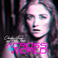 Charley Young and Padre Tóxico - Across The World