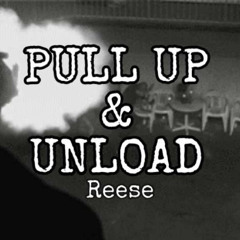 Reese Pull up & unload Prod. by nico
