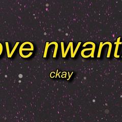 CKay - Love Nwantiti (TikTok Remix) Lyrics Ah Ah Ah Ah Ahhh Song Ule Open Am Make I See Ule