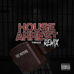 Dee Watkins - House Arrest Tingz Remix