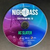 AC Slater - Live @ Night Bass Livestream Vol 10 (March 25, 2021)