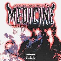 Medicine Ft. WOLFBXNE