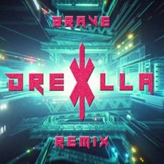 Sikdope x Dux n Bass - Brave (Drexilla Remix)