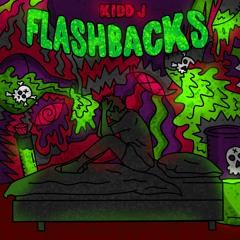 Kidd J - Flashbacks
