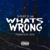 Whats Wrong (feat. Jay)