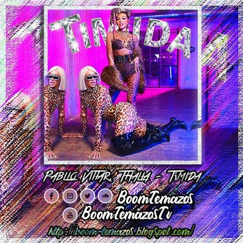 Pabllo Vittar Feat. Thalía – Tímida