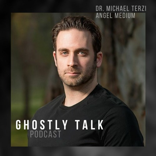 Ep 125 - Dr. Michael Terzi | Speaking with Angels