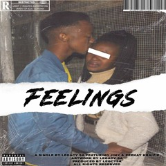 Feelings(ft.Jinx & PeeKay Kraizie)