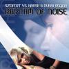 Download Rhythm of Noise (Starriders Remix) [feat. Krash & Regina Dukai] Mp3