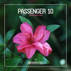 Premiere: Passenger 10 - Carnegie Hall [Enormous Tunes]