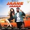 Download JAANE JAANA (OFFICIAL AUDIO) Mp3