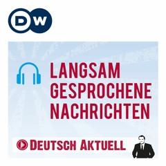 Deutsch lernen (B2/C1) | Langsam gesprochene Nachrichten vom 22.10.2021