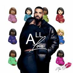 Drake - Love All / All Love (FT. Raina Reign Cover)